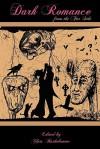 Dark Romance from the Far Side - Chris Bartholomew, Dorothy Davies, Emma Ennis, T.L. Barrett