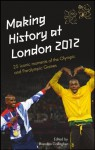 Making History at London 2012: 25 iconic moments of the Olympic and Paralympic Games - Brendan Gallagher