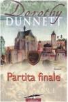 Partita finale (Copertina rigida) - Dorothy Dunnett