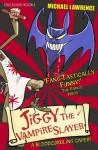 Jiggy McCue: Jiggy's Genes 2: Jiggy the Vampire Slayer - Michael Lawrence