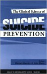 The Clinical Science of Suicide Prevention - Herbert Hendin