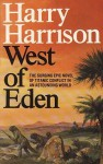 West of Eden - Harry Harrison, Bill Sanderson