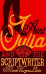 Aunt Julia And The Scriptwriter - Helen R. Lane, Mario Vargas Llosa