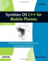 Symbian OS C++ for Mobile Phones Volume 1 [With CDROM] - Richard Harrison