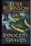 Innocent Graves - Peter Robinson