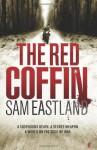 The Red Coffin (Inspector Pekkala #2) - Sam Eastland