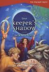 The Keeper's Shadow - Dennis Foon