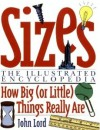 Sizes: The Illustrated Encyclopedia - John Lord