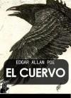 El Cuervo y todos los poemas [ilustrado] - Edgar Allan Poe, Gustave Doré, Rubén Darío