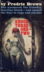 Knock Three-One-Two - Fredric Brown
