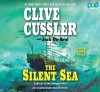 The Silent Sea (Oregon Files, #7) - Clive Cussler