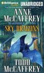 Sky Dragons: Dragonriders of Pern - Anne McCaffrey, Todd J. McCaffrey, Emily Durante
