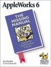 AppleWorks 6: the Missing Manual: The Missing Manual - Jim Elferdink, David Reynolds