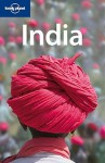 Lonely Planet: India - Sarina Singh, Abigail Hole, Lindsay Brown, Mark Elliott