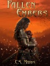 Fallen Embers (The Alterra Histories) - C.S. Marks