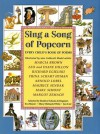 Sing A Song Of Popcorn: Every Child's Book Of Poems - Maurice Sendak, Marcia Brown, Richard Egielski, Arnold Lobel, Eva Moore, Jan Carr, Margot Zemach, Beatrice Schenk de Regniers, Mary Michaels White, Leo and Diane Dillon