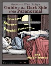 Rosemary Ellen Guiley's Guide to the Dark Side of the Paranormal - Rosemary Ellen Guiley
