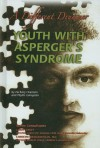 Youth with Asperger's Syndrome: A Different Drummer - Zachary Chastain