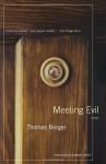 Meeting Evil - Thomas Berger, Jonathan Lethem