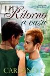 Ritorno a Casa - Cardeno C., Barbara Cinelli
