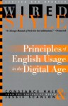 Wired Style: Principles of English Usage in the Digital Age - Constance Hale, Jessie Scanlon