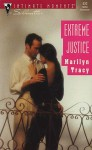 Extreme Justice (Sensation S.) - Marilyn Tracy