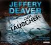 Der Täuscher - Jeffery Deaver