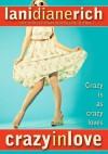 Crazy in Love - Lani Diane Rich