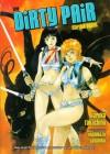 The Dirty Pair Strike Again - Haruka Takachiho, Yoshikazu Yasuhiko