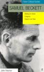 Samuel Beckett: Waiting for Godot, Endgame, Krapp's Last Tape (Faber Critical Guides) - John Fletcher