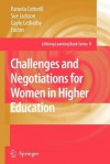 Challenges and Negotiations for Women in Higher Education - Pamela Cotterill, Sue Jackson, Gayle Letherby