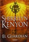 El guardián (Cazadores Oscuros, #21) - Sherrilyn Kenyon