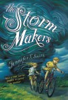 The Storm Makers - Jennifer E. Smith, Brett Helquist
