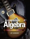 Elementary Algebra: Graphs and Authentic Applications - Jay Lehmann