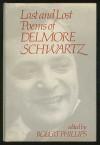 Last and Lost Poems - Delmore Schwartz, Robert Phillips