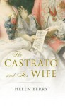 The Castrato and His Wife - Helen Berry