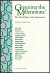 Greening the Millennium: The New Politics of the Environment - Michael Jacobs