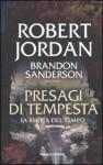 Presagi di tempesta (La ruota del tempo, #12) - Robert Jordan, Brandon Sanderson, Gabriele Giorgi