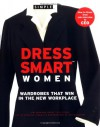 Chic Simple Dress Smart for Women: Wardrobes that Win in the Workplace - Kim Johnson Gross, Jeff Stone