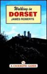 Walking in Dorset (County) - James Roberts