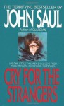 Cry for the Strangers - John Saul