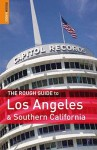 The Rough Guide to Los Angeles & Southern California - Jeff Dickey, Rough Guides