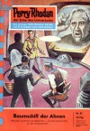 Perry Rhodan 81: Raumschiff der Ahnen - Clark Darlton