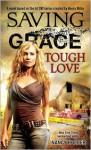 Saving Grace: Tough Love - Nancy Holder
