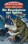 Die Baumkatzen von Sphinx - David Weber, Linda Evans, Roland J. Green