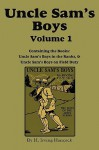 Uncle Sam's Boys, Volume 1: ...in the Ranks & ...on Field Duty - H. Irving Hancock