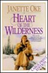 Heart of the Wilderness - Janette Oke