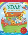 The Story of Noah Activity Book - Michelle Medlock Adams, Lisa Reed