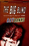 The Big Blind - Ray Banks
