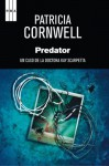Predator (Spanish Edition) - Patricia Cornwell